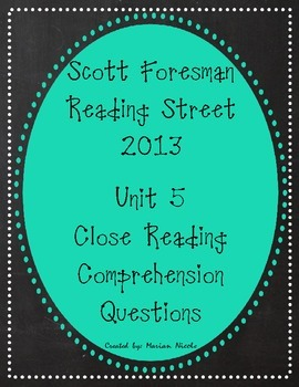 Reading Street Unit 5 Close Reading Comprehension - Grade 3