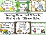 Reading Street Unit 5 First Grade Bundle-- Differentiated