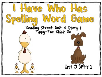 Reading Street Unit 5 First Grade: I Have Who Has Spelling Word Games