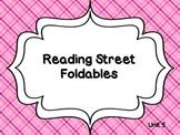 Reading Street Unit 5 Foldables 1st Grade