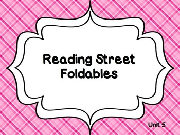 Reading Street Unit 5 Foldables 1st Grade