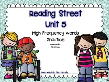 Reading Street First Grade Unit 5 High Frequency Words Pow