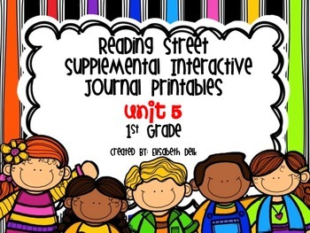 Reading Street Unit 5 Interactive Journal Printables: First Grade