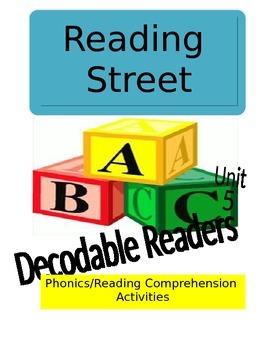 Reading Street Unit 5 Phonics/Reading Comprehension Activities