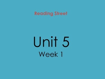 PDF Version of Reading Street Unit 5 Week 1