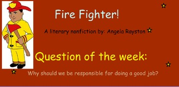 Reading Street Unit 5 Week 1: Fire Fighter!