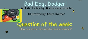 Reading Street Unit 5 Week 3: Bad Dog Dodger