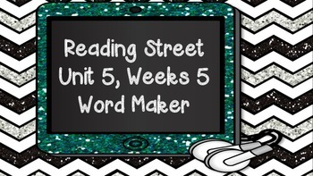 Phonics Word Maker Kindergarten - Aligned to Reading Street Unit 5 Week 5