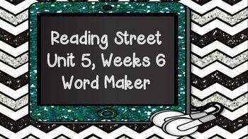 Phonics Word Maker Kindergarten - Aligned to Reading Street Unit 5 Week 6