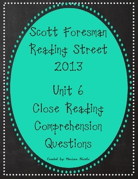 Reading Street Unit 6 Close Reading Comprehension - Grade 3