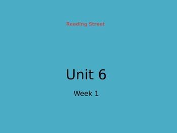 Reading Street Unit 6 Week 1