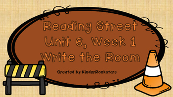 Write the Room Center - Aligned with Reading Street Unit 6 week 1