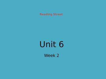 Reading Street Unit 6 Week 2