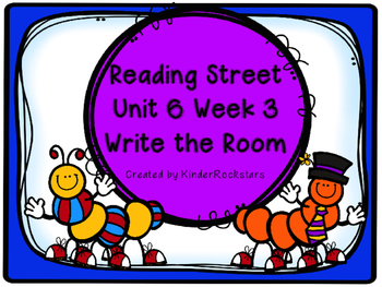 Write the Room Center - Aligned with Reading Street Unit 6 week 3