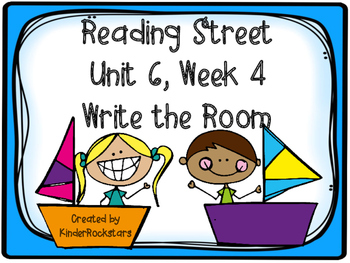 Write the Room Center - Aligned with Reading Street Unit 6 week 4