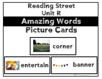 Reading Street Unit R Amazing Words Picture Cards- 1st Grade