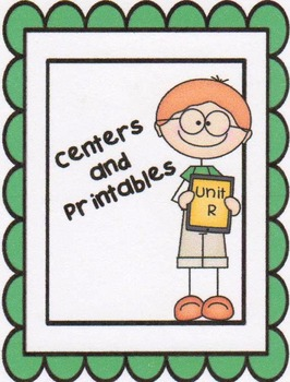 Reading Street, Unit R,  Centers and Printables For All Ab