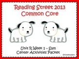 Reading Street Unit R Centers for Sam