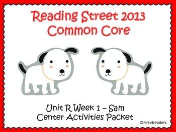 Reading Street Unit R Centers for Sam