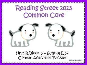 Reading Street Unit R Centers for School Day