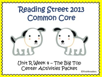 Reading Street Unit R Centers for The Big Top
