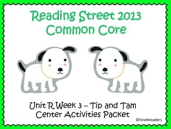 Reading Street Unit R Centers for Tip and Tam