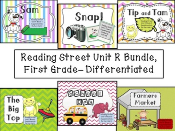 Reading Street Unit R First Grade Bundle-- Differentiated
