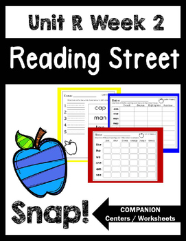 Reading Street. Unit R Week 2. Snap!!  Centers/Focus Wall/Handwriting