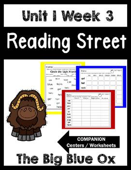Reading Street. Unit 1 Week 3. The Big Blue Ox. Centers/Focus Wall/Handwriting