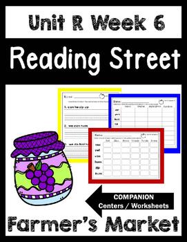 Reading Street.Unit R Week 6. Farmers Market .Centers/Focus Wall/Handwriting