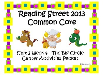 Reading Street Unit 2 Centers The Big Clrcle