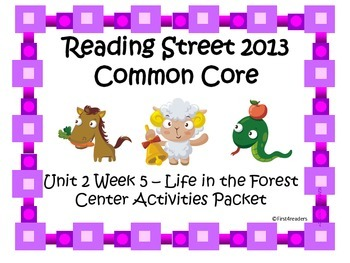 Reading Street Unit 2 Centers for Life in the Forest