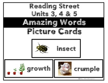 Reading Street Units 3, 4 & 5 Amazing Words Picture Cards BUNDLE- 1st Grade