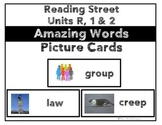 Reading Street Units R, 1 & 2 Amazing Words Picture Cards