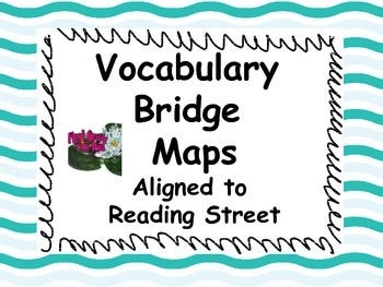 Reading Street: Vocabulary Bridge Maps