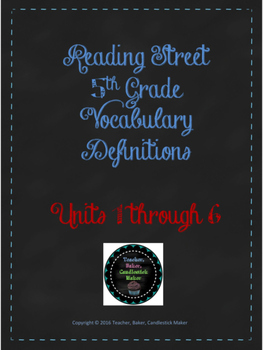 Reading Street Vocabulary Definitions - 5th Grade - Units