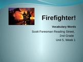 Reading Street Vocabulary Powerpoint Firefighter
