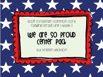 Reading Street We Are So Proud Centers Unit 1 Week 2