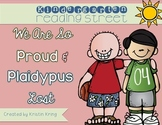 """Reading Street """"We Are So Proud"""" & """"Plaidypus Lost"""""""