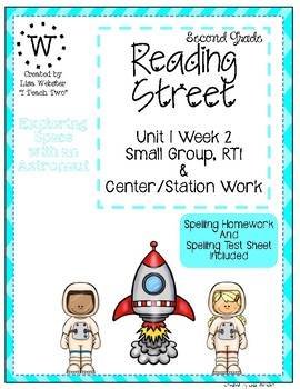 Reading Street Weekly Work Unit 1 Week 2 Exploring Space with an Astronaut