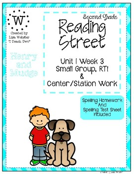 Reading Street Weekly Work Unit 1 Week 3 Henry and Mudge