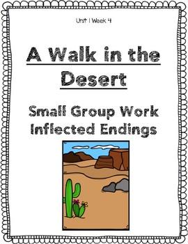 Reading Street Weekly Work Unit 1 Week 4 A Walk in the Desert
