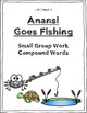 Reading Street Weekly Work Unit 3 Week 3 Anansi Goes Fishing