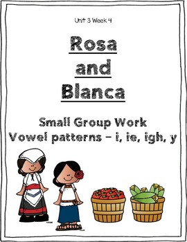Reading Street Weekly Work Unit 3 Week 4 Rosa and Blanca