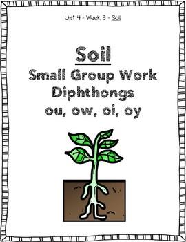Reading Street Weekly Work Unit 4 Week 3 Soil