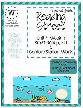 Reading Street Weekly Work Unit 4 Week 4 The Night the Moon Fell