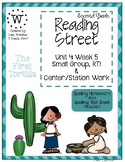 Reading Street Weekly Work Unit 4 Week 5 The First Tortilla