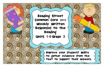 Reading Street Common Core 2013-Written Response Organizers & Tests-ALL UNITS