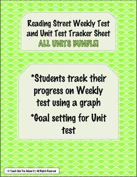 Reading Street Weekly and Unit Test Tracking Sheets- BUNDLE