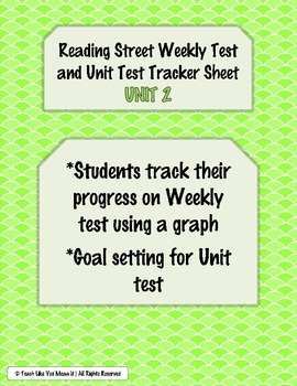 Reading Street Weekly and Unit Test Tracking Sheets- UNIT 2